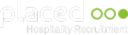 Placed Hospitality Recruitment
